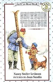 Snowshoe Thompson (I Can Read Level 3) af…