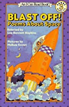 Blast Off: Poems About Space (I Can Read) by…