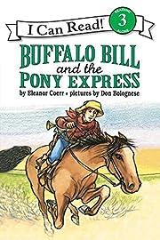 Buffalo Bill and the Pony Express (I Can…