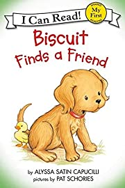Biscuit Finds a Friend (My First I Can Read…