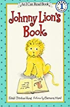 Johnny Lion's book by Edith Thacher Hurd