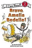 Bravo, Amelia Bedelia! por Herman Parish