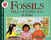 Fossils Tell of Long Ago…