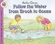 Follow the Water from Brook to Ocean de…