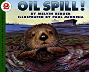 Oil Spill! (Let's-Read-and-Find-Out…