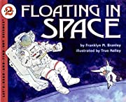 Floating in Space (Let's-Read-and-Find-Out…