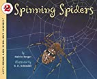 Spinning Spiders (Let's-Read-and-Find-Out…