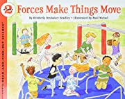 Forces Make Things Move (Let's Read And Find…