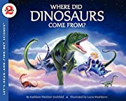 Where Did Dinosaurs Come From?…