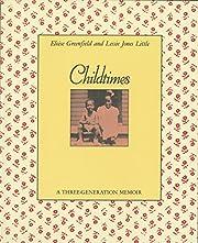 Childtimes: A Three-Generation Memoir av…