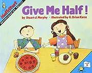 Give me half! (MathStart) por Stuart J.…