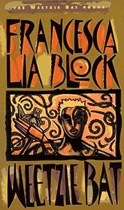 Weetzie Bat – tekijä: Francesca Lia Block