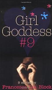 Girl Goddess #9: Nine Stories av Francesca…