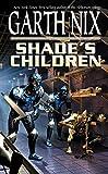 Shade's Children (Misc)