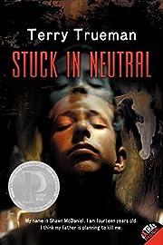 Stuck in Neutral af Terry Trueman