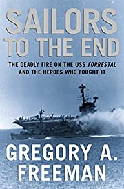 Sailors to the end : the deadly fire on the…