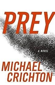 Prey af Michael Crichton