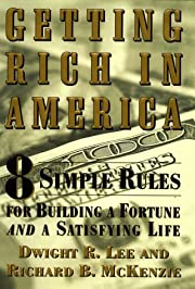 Getting Rich In America: Eight Simple Rules…