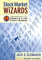 Stock Market Wizards: Interviews with…