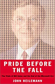 Pride Before the Fall: The Trials of Bill…