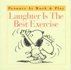 Laughter Is the Best Exercise (Peanuts at…