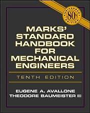 Marks' Standard Handbook for Mechanical…