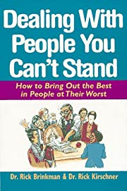 Dealing with People You Can't Stand:…