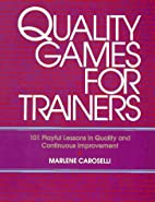 Quality Games for Trainers: 101 Playful…