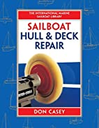 Sailboat Hull and Deck Repair (IM Sailboat…