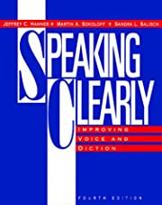 Speaking Clearly : Improving Voice and…