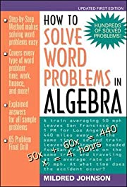 How to Solve Word Problems in Algebra: A…