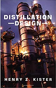 Distillation Design av Henry Kister