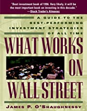 What Works on Wall Street: A Guide to the…