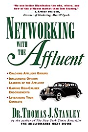 Networking with the Affluent de Thomas…