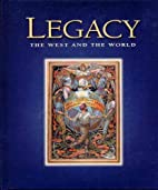 Legacy : The West and the World by Garfield…