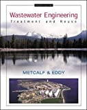 Wastewater engineering : treatment, disposal, and reuse / L. Metcalf, H.P. Eddy