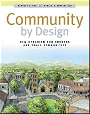 Community By Design: New Urbanism for…