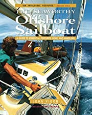Seaworthy Offshore Sailboat: A Guide to…