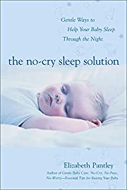 The No-Cry Sleep Solution: Gentle Ways to…