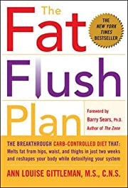The Fat Flush Plan por Ann Louise Gittleman
