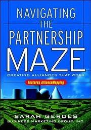 Navigating the Partnership Maze: Creating…