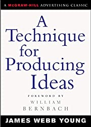 A Technique for Producing Ideas (Advertising…