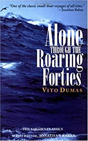 Alone Through the Roaring Forties par Vito…