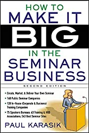 How to make it big in the seminar business…