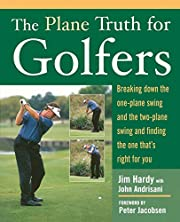 The Plane Truth for Golfers: Breaking Down…