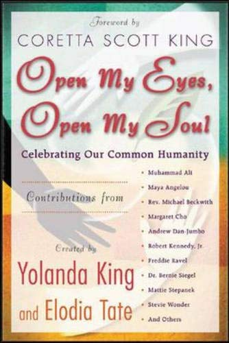 Open My Eyes, Open My Soul : Celebrating Our Common Humanity, Coretta Scott King; 32