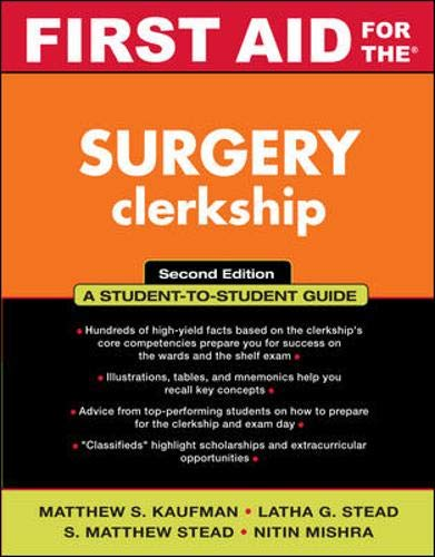 Surgery Mentor: Clerkship and Shelf Exam Companion, Second Revised Edition