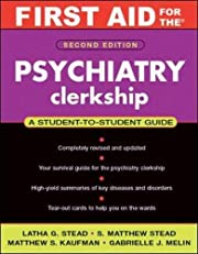 First Aid for the Psychiatry Clerkship,…