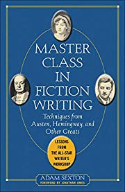 Master Class in Fiction Writing: Techniques…