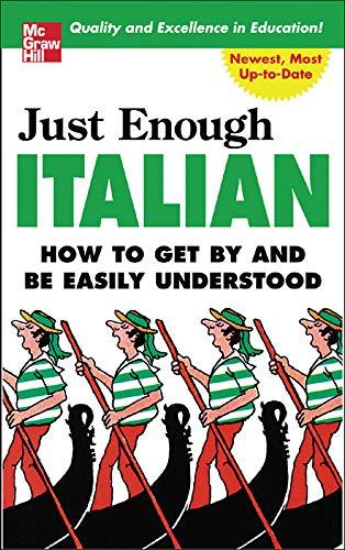 Just Enough Italian (Just Enough Phrasebook Series), Ellis, D.L.